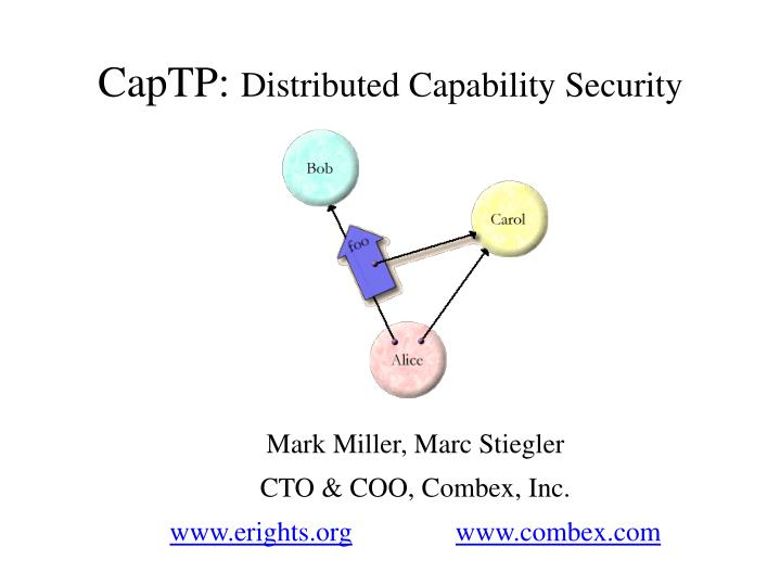 captp distributed capability security n.