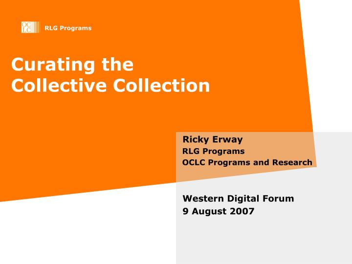 curating the collective collection n.