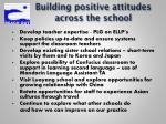 building positive attitudes across the school