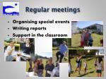 regular meetings