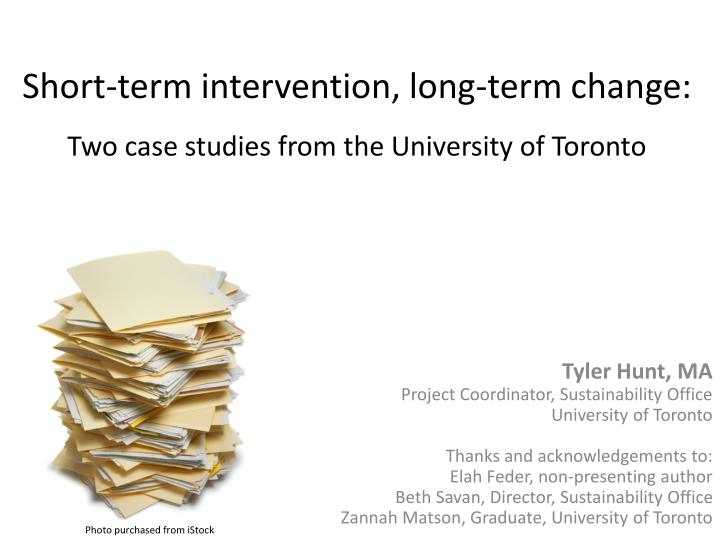 short term intervention long term change two case studies from the university of toronto