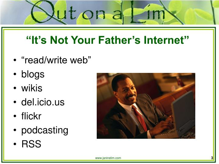It s not your father s internet