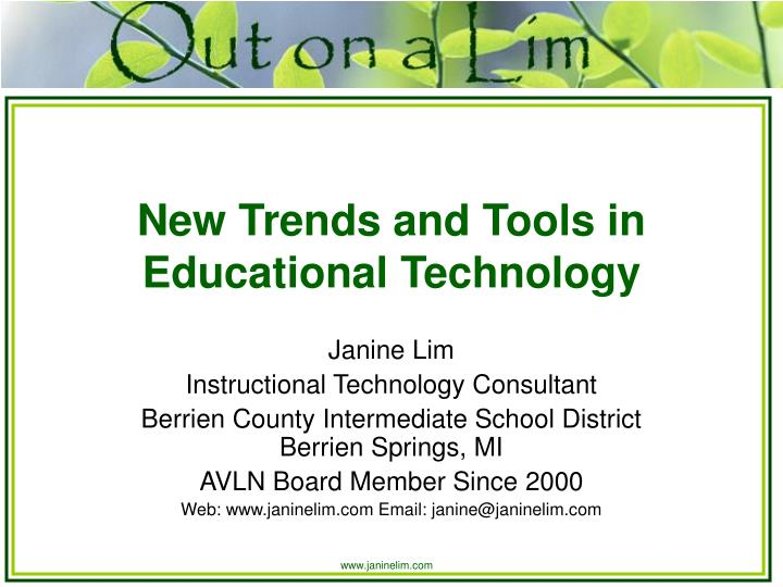 New trends and tools in educational technology