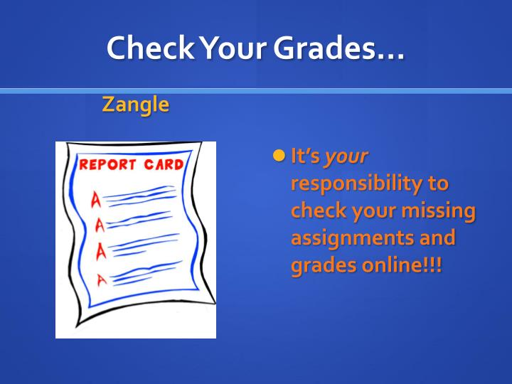 Check Your Grades…