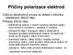 p iny polarizace elektrod