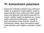 p koncentra n polarizace