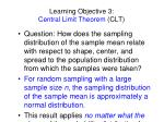 learning objective 3 central limit theorem clt