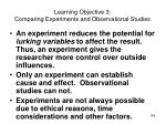 learning objective 3 comparing experiments and observational studies