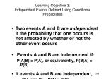 learning objective 3 independent events defined using conditional probabilities