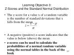 learning objective 3 z scores and the standard normal distribution
