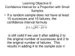 learning objective 5 confidence interval for a proportion with small samples