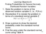 learning objective 8 finding probabilities for general normally distributed random variables