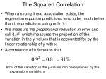 the squared correlation