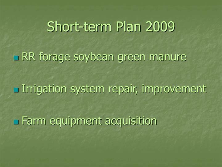 Short-term Plan 2009