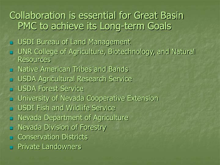 Collaboration is essential for Great Basin PMC to achieve its Long-term Goals