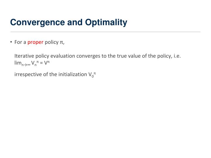 Convergence and Optimality