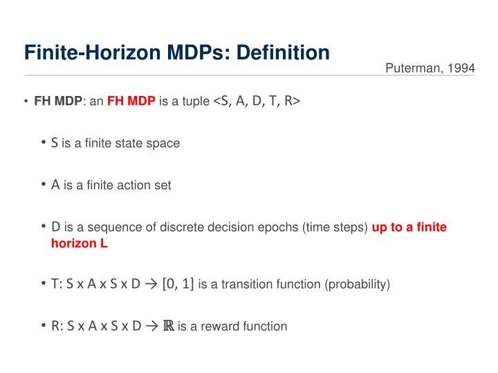 Finite-Horizon MDPs: Definition