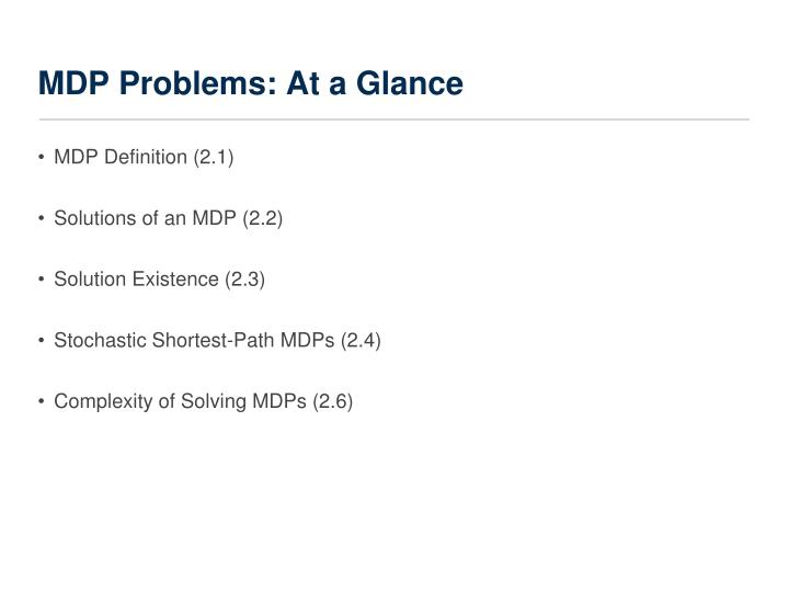 MDP Problems: At a Glance