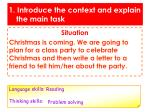 1 introduce the context and explain the main task