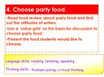 4 choose party food