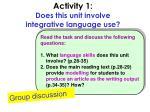activity 1 does this unit involve integrative language use