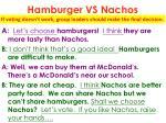hamburger vs nachos