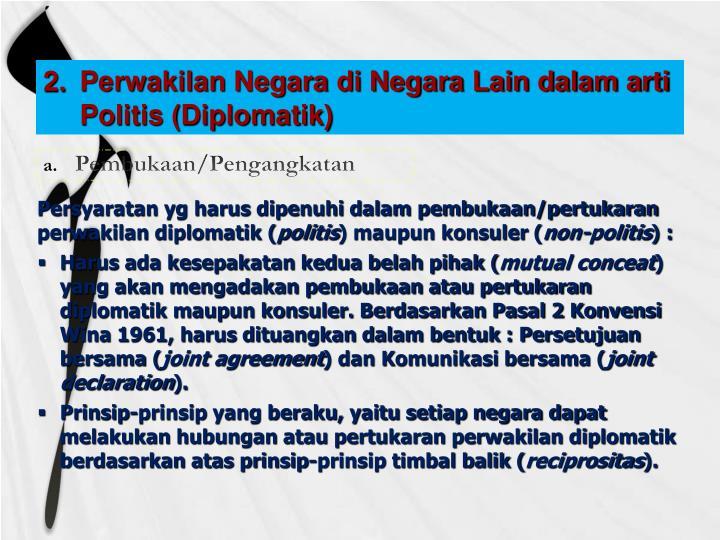 Perwakilan Negara di Negara Lain dalam arti Politis (Diplomatik)