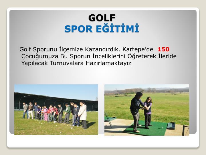Golf Sporunu İlçemize Kazandırdık. Kartepe'de