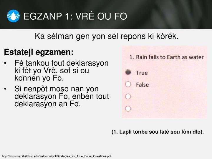 EGZANP 1: VRÈ OU FO
