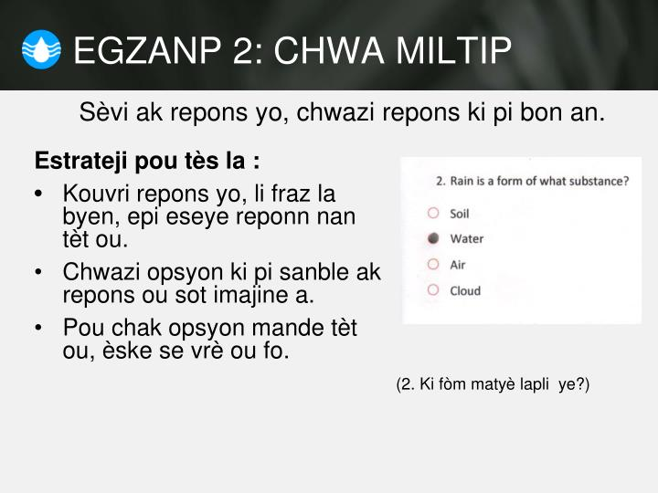 EGZANP 2: CHWA MILTIP
