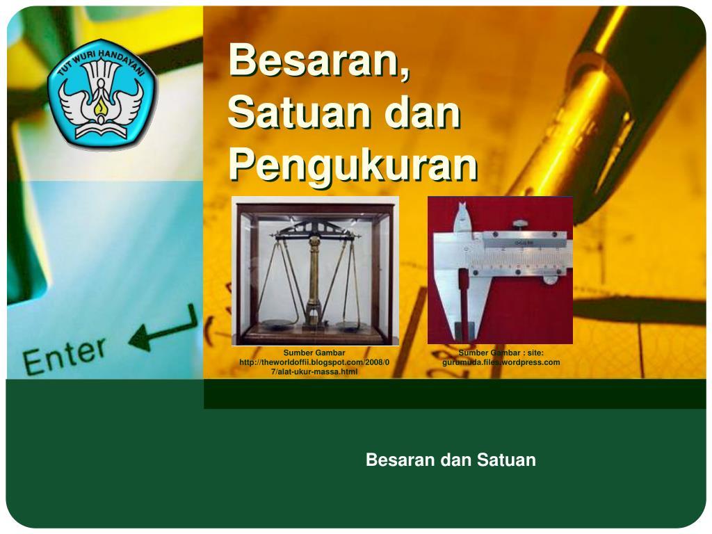 Ppt Besaran Satuan Dan Pengukuran Powerpoint Presentation Id Stature Meter Alat Pengukur Tinggi Badan N