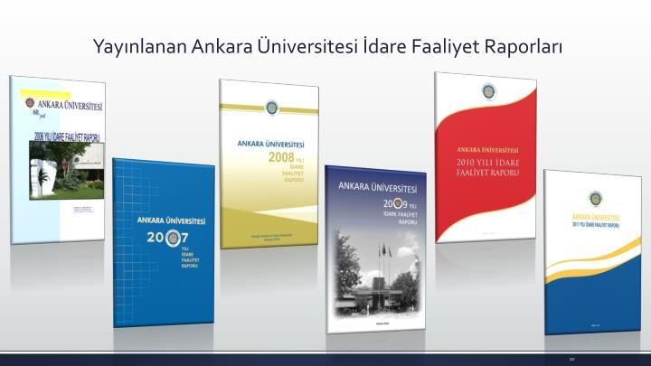 Yayınlanan Ankara Üniversitesi İdare Faaliyet Raporları