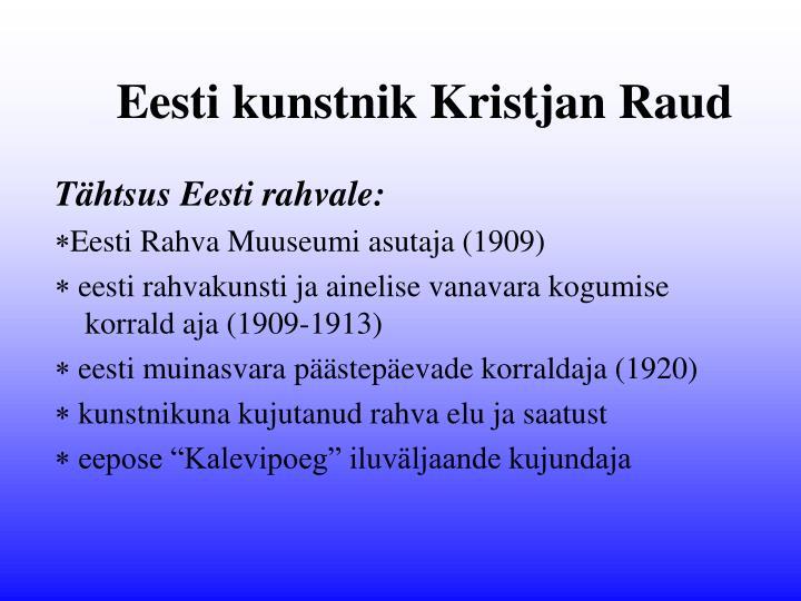 Eesti kunstnik Kristjan Raud