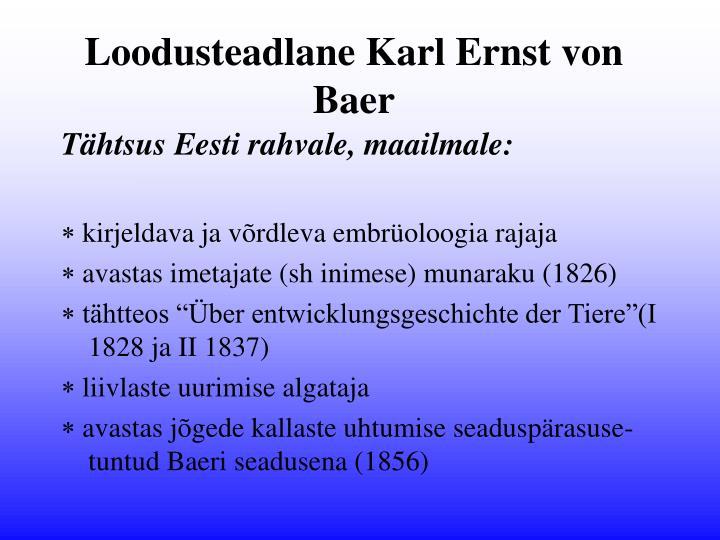 Loodusteadlane Karl Ernst von Baer