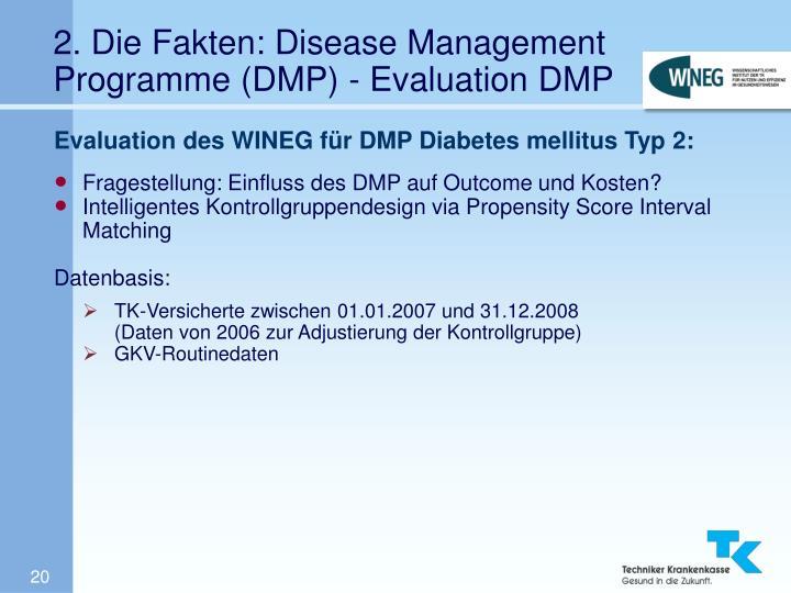 2. Die Fakten: Disease Management Programme (DMP) - Evaluation DMP