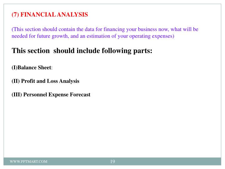 (7) FINANCIAL ANALYSIS