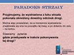 paradoks strza y