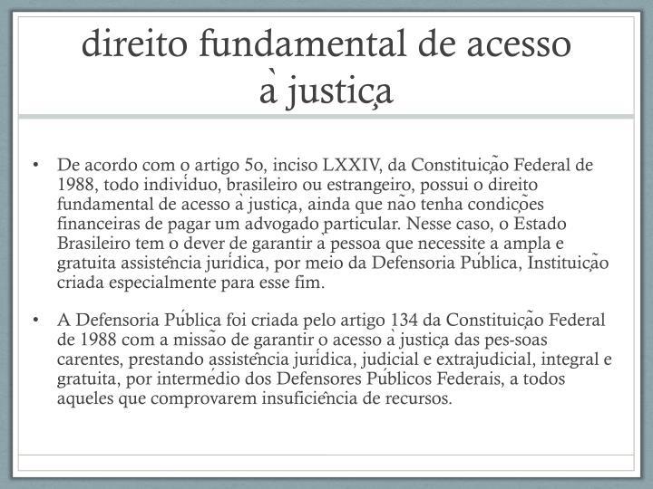 direito fundamental de acesso à justiça