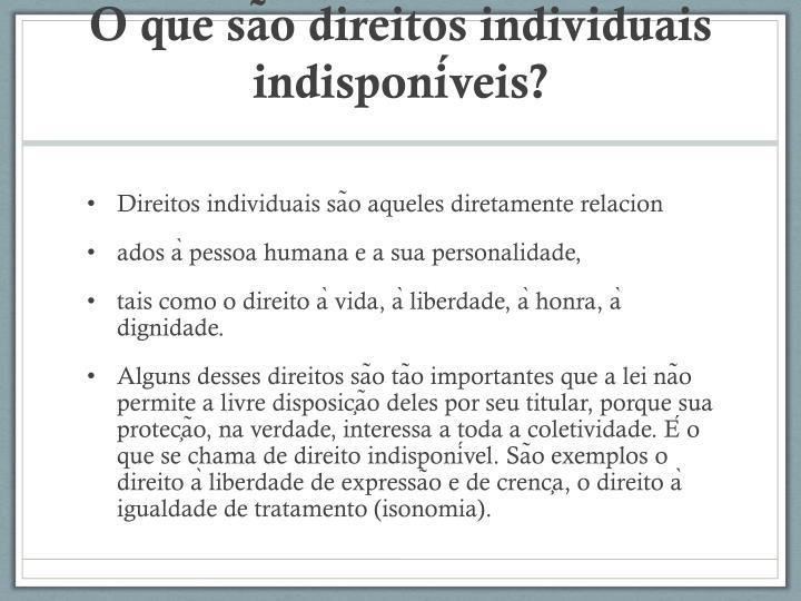 O que são direitos individuais indisponíveis?