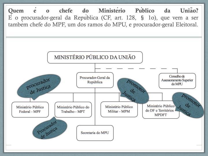 Quem é o chefe do Ministério Público da União?
