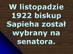 w listopadzie 1922 biskup sapieha zosta wybrany na senatora