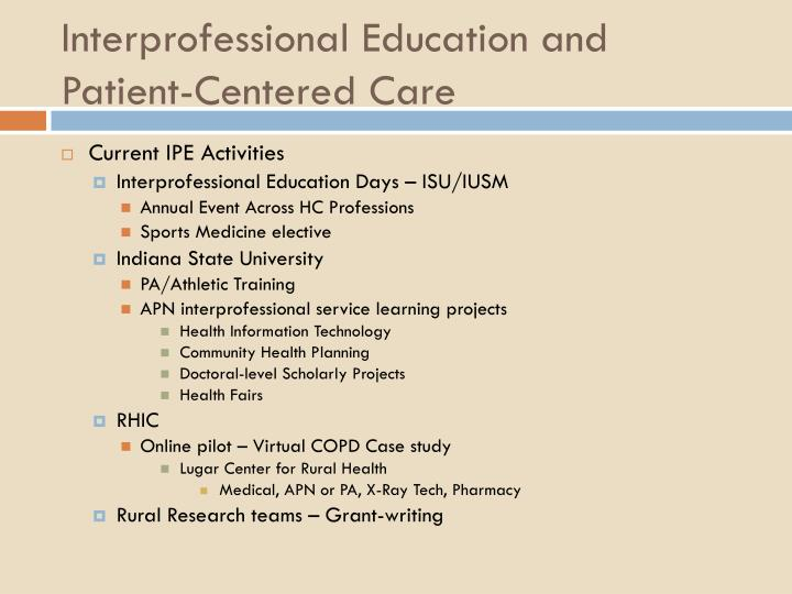 Interprofessional Education and Patient-Centered Care