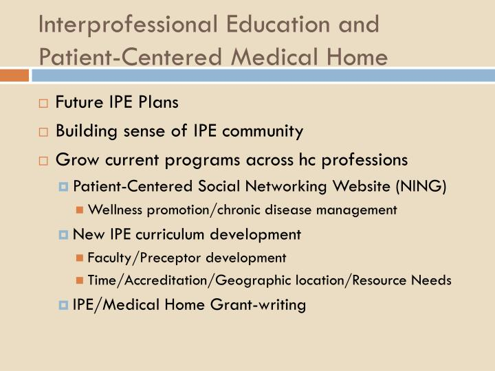 Interprofessional Education and Patient-Centered Medical Home