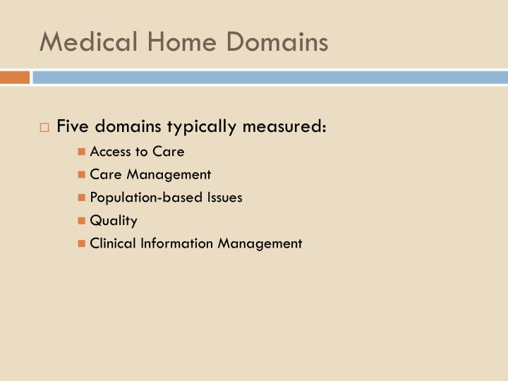 Medical Home Domains