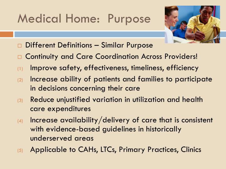 Medical Home:  Purpose