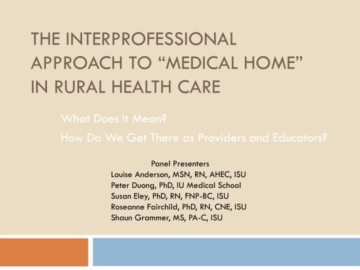 The interprofessional approach to medical home in rural health care