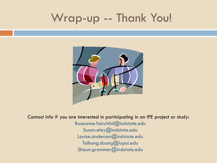 Wrap-up -- Thank You!