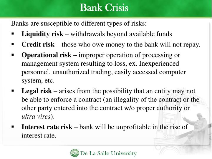 Banks are susceptible to different types of risks: