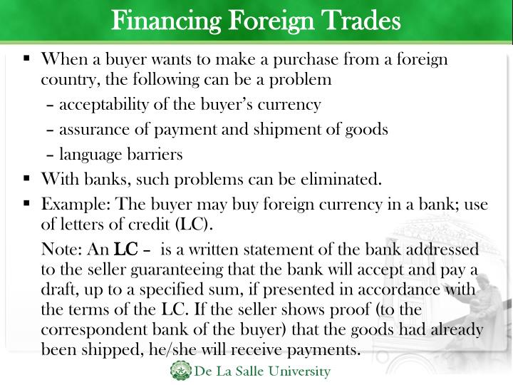 Financing Foreign Trades