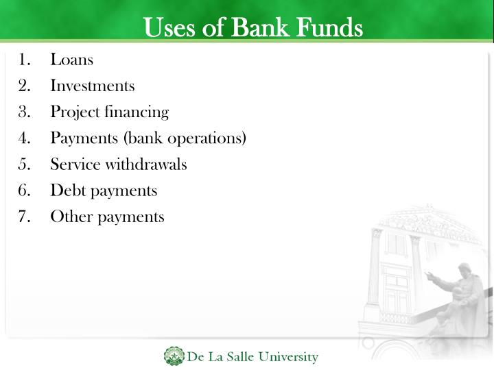 Uses of Bank Funds